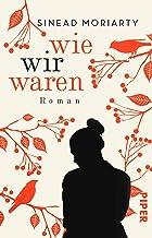 Wie wir waren: Roman (German Edition)