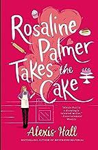 Rosaline Palmer Takes the Cake (Winner Bakes All Book 1)