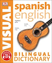Spanish English Bilingual Visual Dictionary (DK Bilingual Visual Dictionaries)