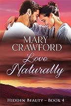 Love Naturally (Hidden Beauty Book 4)