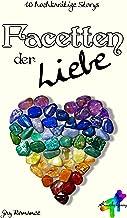 Facetten der Liebe: 10 hochkarätige Storys (German Edition)