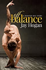 Off Balance: Painted Bay #1 Kindle Edition