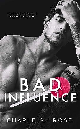 Bad Influence (Bad Love Book 3)