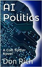 AI POLITICS: A COLT TOFFLER NOVEL (Mid Atlantic Adventure Series Book 5)
