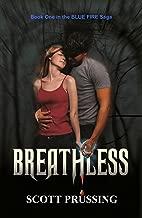 Breathless (Blue Fire Saga Book 1)