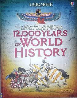Usborne Encyclopedia 12,000 Years of World History