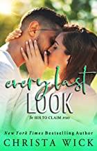Every Last Look: Barrett & Quinn (His to Claim Book 3)