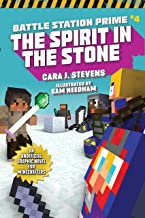 The Spirit in the Stone: An Unofficial Graphic Novel for Minecrafters (4) (Unofficial Battle Station Prime Series)