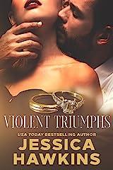 Violent Triumphs (White Monarch Book 3) Kindle Edition