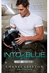 Into the Blue (A Wild Aces Romance Book 2) Kindle Edition