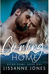 Coming Home (Being Home Book 1) Kindle Edition