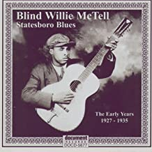 Blind Willie McTell -Statesboro Blues - The Early Years 1927-1935
