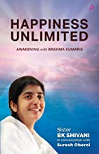 Happiness Unlimited:: Awakening with the Brahma Kumaris