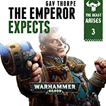 The Emperor Expects: Warhammer 40,000: The Beast Arises, Book 3