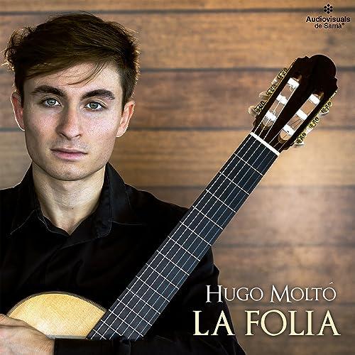 Variaciones sobre La Folia de España y Fuga de Hugo Moltó en Amazon Music - Amazon.es
