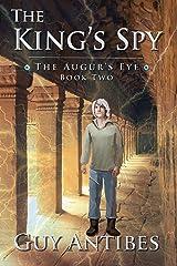 The King's Spy (The Augur's Eye Book 2) Kindle Edition