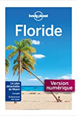 Floride 4ed (Guide de voyage) (French Edition) Kindle Edition