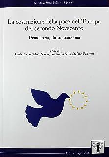 La costruzione della pace nell'Europa del secondo Novecento