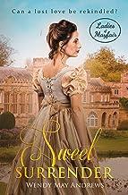 Sweet Surrender (Ladies of Mayfair Book 3)