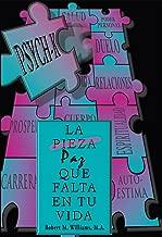 PSYCH-K… La Pieza/Paz Que Falta En Tu Vida (Spanish Edition)