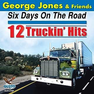 Six Days On The Road: 12 Truckin' Hits