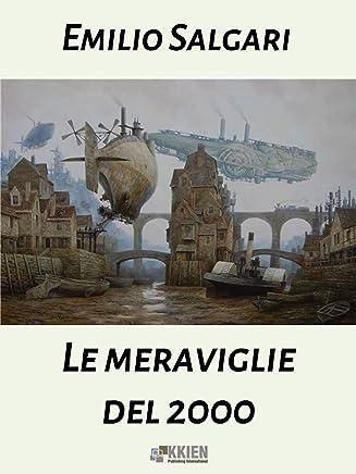 Le meraviglie del Duemila (Distopie)