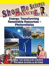 Show Me Science Energy: Transforming Renewable Resources - Photovoltaics