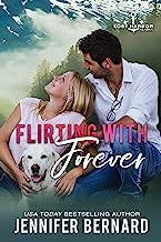 Flirting with Forever (Lost Harbor, Alaska Book 8)