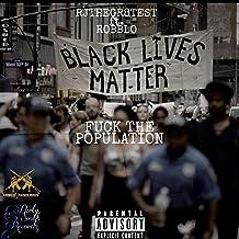 Fuck the Population (feat. Robblo) [Explicit]