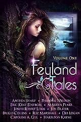 Feyland Tales: Volume 1 Kindle Edition