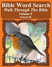 Bible Word Search Walk Through The Bible Volume 6: Genesis #6 Extra Large Print (Bible Word Search Puzzles For Adults Jumbo Print Bird Lover's Edition)