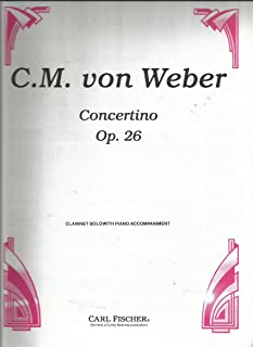 C.M. von Weber Concertino Op.26 for Clarinet Solo with Piano Accompaniment
