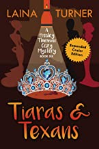 Tiaras & Texans: A Presley Thurman Cozy Mystery  Book 6 (The Presley Thurman Mystery Series)