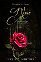 The Rose (The Redemption Duet Book 1)