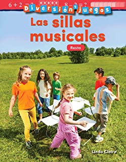 Diversion Y Juegos: Las Sillas Musicales: Resta (Fun and Games: Musical Chai...)