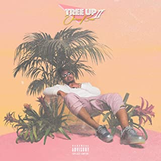 Tree Up 2 [Explicit]