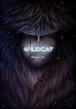 Wildcat (The Wildcat Duology Book 1)