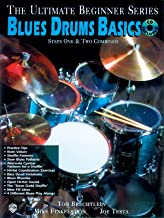 Ultimate Beginner Blues Drums: Steps One & Two, Book & CD [With CD] (The Ultimate Beginner Series)