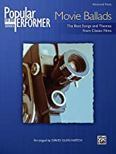Popular Performer -- Movie Ballads: The Best Songs and Themes from Classic Films (Popular Performer Series)