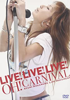 LIVE!LIVE!LIVE! OH!CARNIVAL~中村あゆみライブドキュメント~ [DVD]