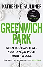 Greenwich Park: 'The perfect thriller' Caz Frear