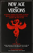 New Age Bible Versions: An Exhaustive Documentation of the Message, Men & Manuscripts Moving Mankind to the Antichrist's One World Religion