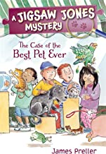Jigsaw Jones: The Case of the Best Pet Ever (Jigsaw Jones Mysteries)