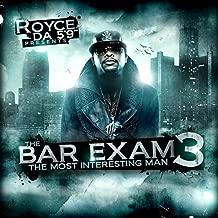 Bar Exam 3 (The Most Interesting Man) [Explicit]