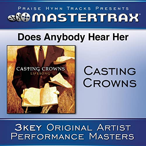 casting crowns can anybody hear her mp3