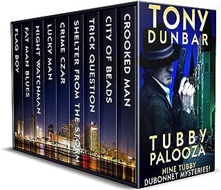 Tubbypalooza: Nine Hard-Boiled Tubby Dubonnet Mysteries (Tubby Dubonnet Series)