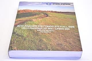 2015 POLARIS RANGER FULL-SIZE 570 XP 900 CREW SERVICE SHOP REPAIR MANUAL 9925717