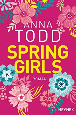 Spring Girls: Roman (German Edition)
