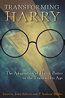 Transforming Harry: The Adaptation of Harry Potter in the Transmedia Age (Contemporary Approaches to Film and Media Series) (English Edition)