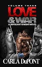 Love and War: A Sgt. Knight Novel (Vol. 3)